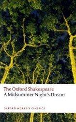 A Midsummer Night's Drea. Oxford Shakespeare