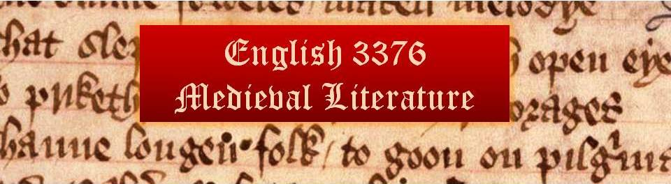 ENGL 3376 Medieval Literature