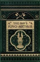 The Boy's King Arthur by Sidney Lanier