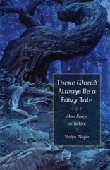 There Would Always Be a Fairy Tale Verlyn Flieger