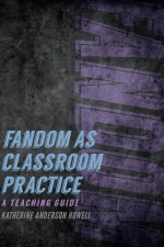 Fandom as Classroom Practice: A Teaching Guide book cover